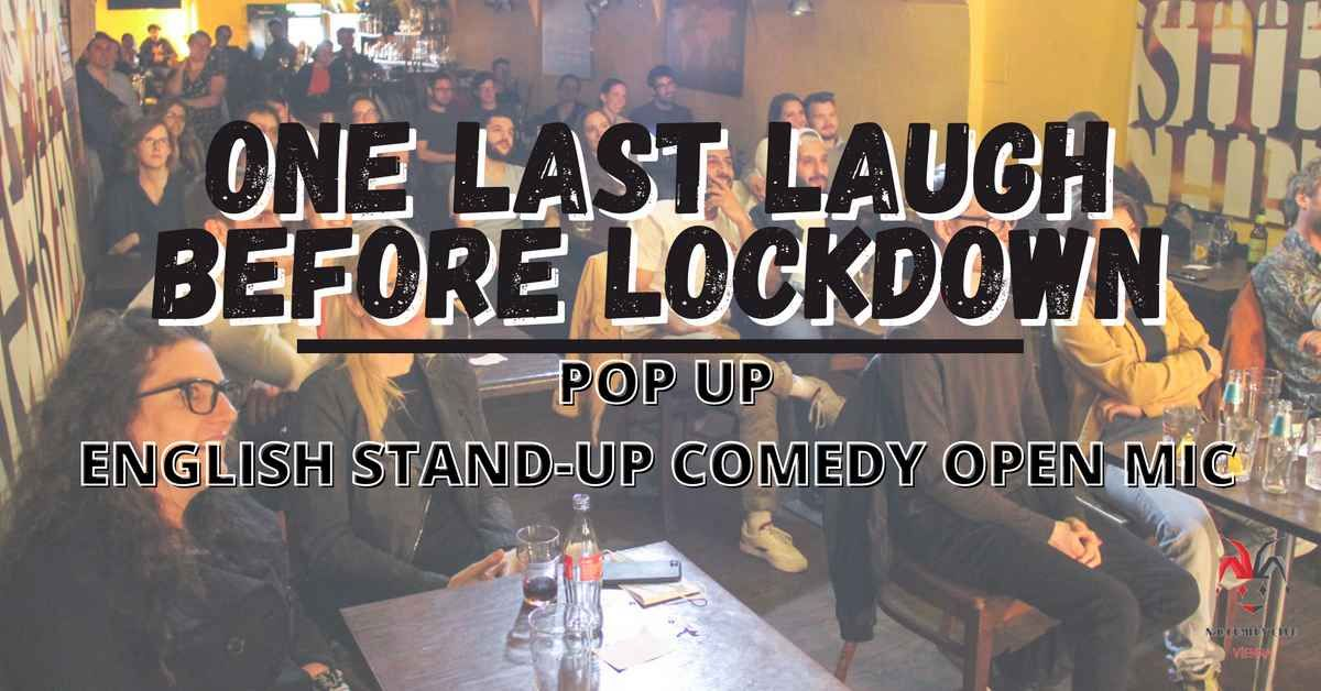 One Last Laugh Before Lockdown - Pop Up English Stand Up Comedy Open Mic event impressions #1