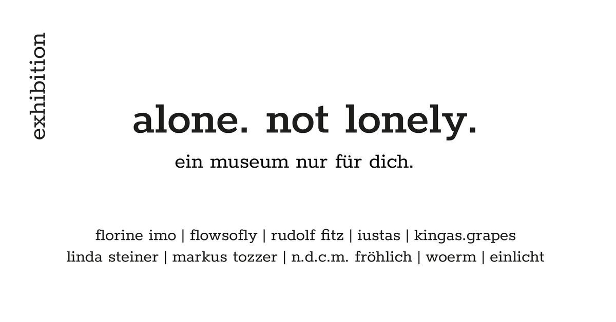 alone. not lonely. event impressions #2